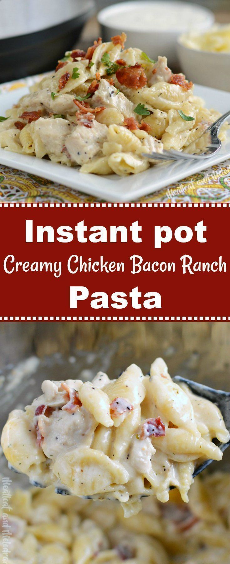 Instant Pot Cremige Chicken Bacon Ranch Pasta