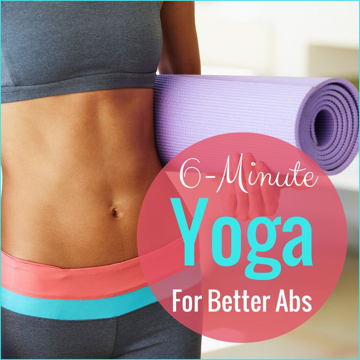 Try this 6-minute yoga series for better abs.