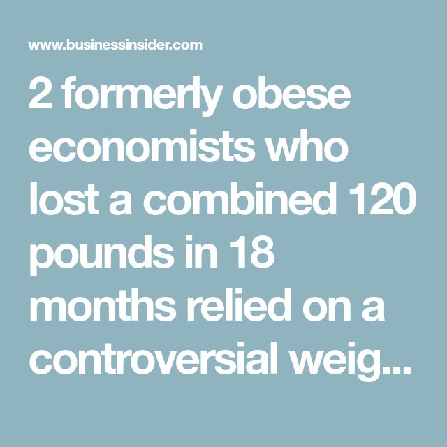 2 formerly obese economists who lost a combined 120 pounds in 18 months relied on a controversial weight-loss strategy