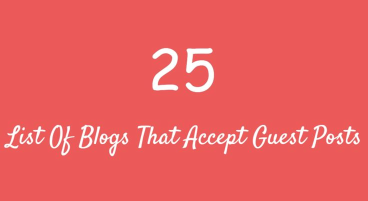 Guest posting is a great technique to get traffic to your blog and get quality back-links. Here is List Of 25 Guest Blogging Sites
