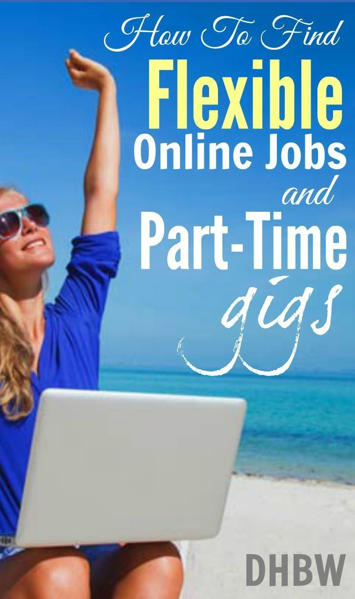 legitimate part time work from home how to find flexible online jobs and part time gigs 2036