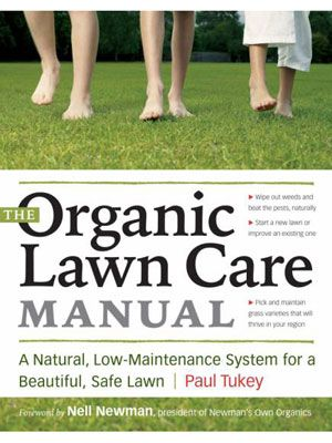 Paul Tukey is the author of The Organic Lawn Care Manual: A Natural, Low-Maintenance System for a Beautiful, Safe Lawn ($13.50 at amazon.com). He's also the editor of SafeLawns.org, where you'll find nearly 30 how-to videos that provide a step-by-step guide to the process.   - PopularMechanics.com