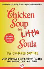 Chicken Soup for Little Souls: The Goodness Gorillas