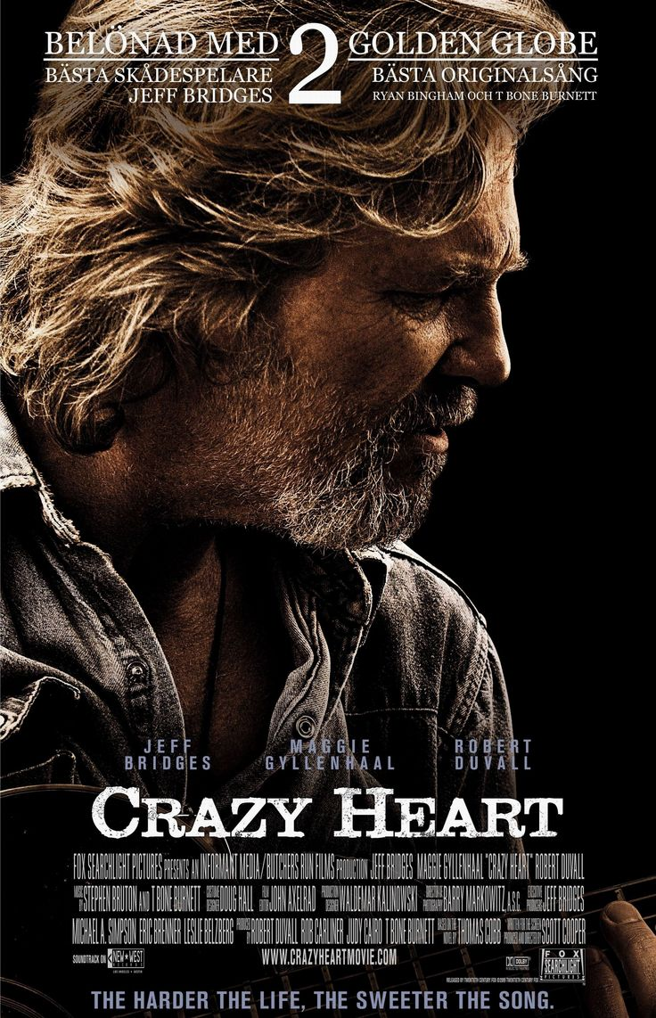 Crazy Heart (2009) R - Director: Scott Cooper - Writers: Scott Cooper, Thomas Cobb -  Stars: Jeff Bridges, Maggie Gyllenhaal, Colin Farrell - A faded country music musician is forced to reassess his dysfunctional life during a doomed romance that also inspires him. - DRAMA / MUSIC / ROMANCE