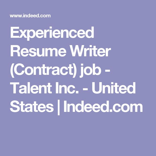 Experienced Resume Writer (Contract) job - Talent Inc. - United States   Indeed.com