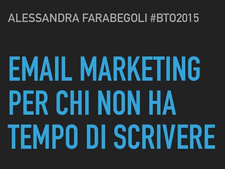 Email Marketing per chi non ha tempo di scrivere