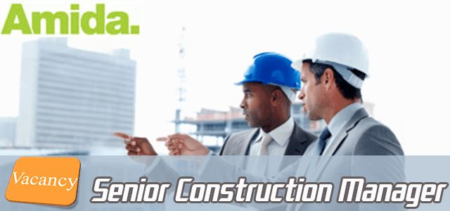 Jobs in Amida as Senior Construction Manager in UK Visit jobsingcc.com for more info @ http://jobsingcc.com/jobs-amida-senior-construction-manager/