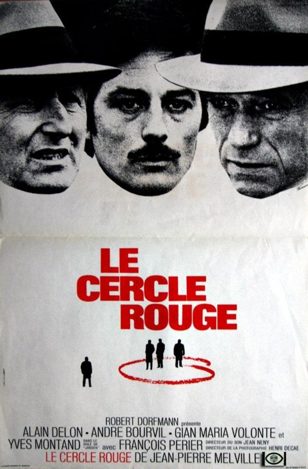 """Affiche Cinéma """"Ancienne"""" 60x40cm - Le Cercle Rouge - Jean-Pierre Melville 1970 - Alain Delon, André Bourvil, Gian Maria Volonte, Yves Montand —"""