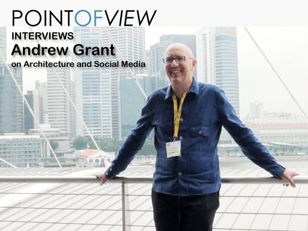 Point of View interviews Director of Grant Associates, Andrew Grant, on ArchiTecture and Social Media.   The whole interview at the Point of View website: http://www.architravel.com/pointofview/interview/andrew-grant-on-architecture-and-social-media/.