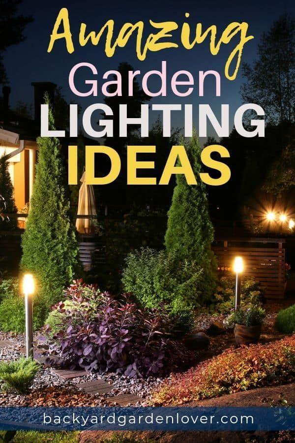 Garden Lighting Ideas To Upgrade Your Outdoor Space Outdoor Garden Lighting Garden Lighting Landscape Lighting