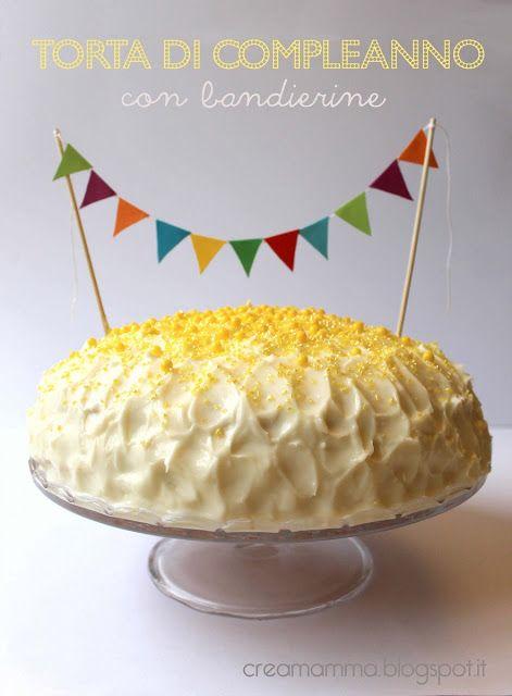 Diario di una Creamamma: Torta di compleanno con bandierine