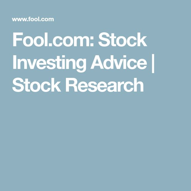 Fool.com: Stock Investing Advice | Stock Research