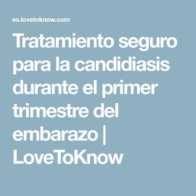 Tratamiento seguro para la candidiasis durante el primer trimestre del embarazo   LoveToKnow