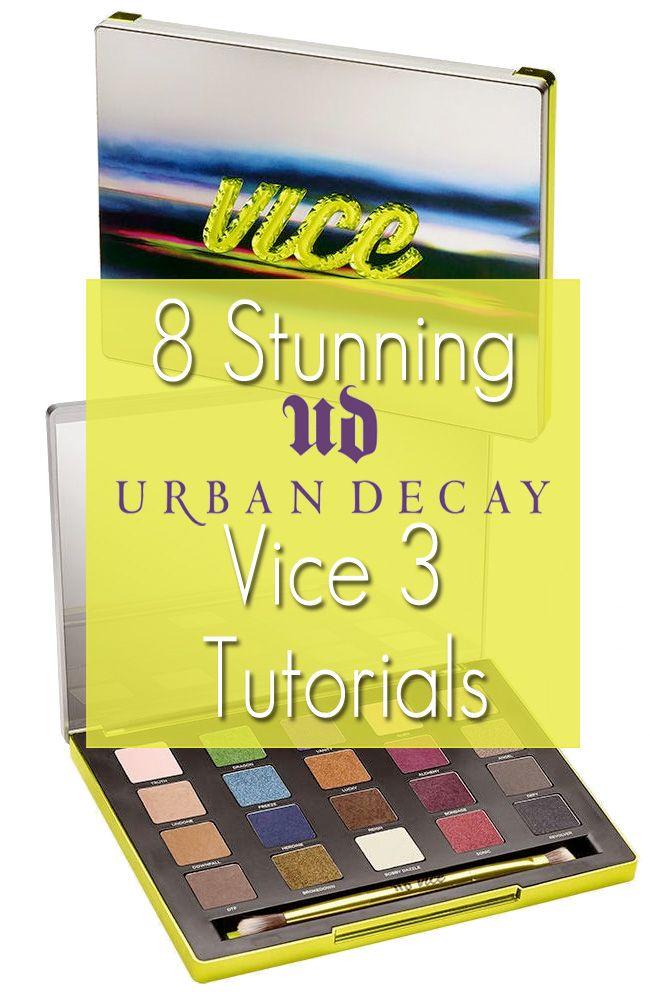 8 Urban Decay Vice 3 Tutorials
