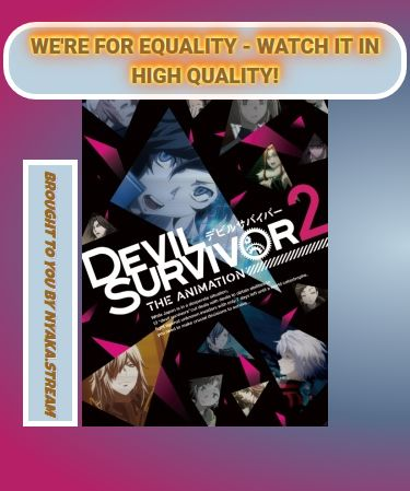 Watch Devil Survivor 2 The Animation (Dub) Anime Online - All Episodes are always available at Animey.stream until hell Freezes over. Streaming subs and dubs for you to enjoy!