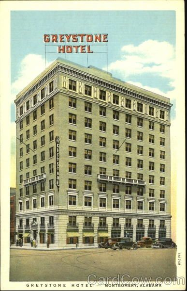 Greystone Hotel Montgomery, Alabama (now the Hampton Inn on Commerce Street)