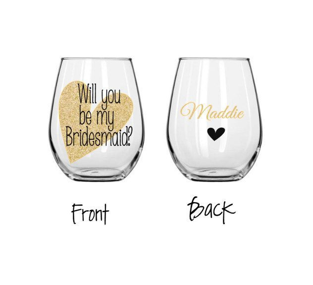 Bridesmaid wine glasses, will you be my bridesmaid glass, will you be my maid of honor wine glass, personalized wine glass, stemless glass by ShopAroundTheCorner3 on Etsy