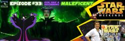 Episode 33 Audio: Evil Has A Beginning — MALEFICENT June 6, 2014 Mousedroid Mixer, Movie Review Round-Up, Podcast, The Rebel Spy, TikiCantina, Trivia