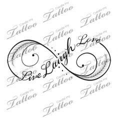 Live Laugh Love infinity tattoo | Third #182699 | CreateMyTattoo.com