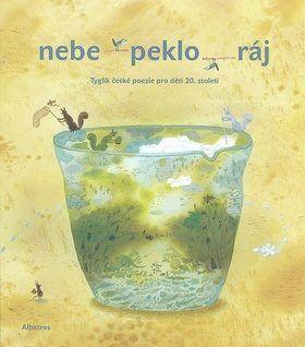tyglík české poezie 20. století pro děti!! Alžběta Skálová a Radana Přenosilová...