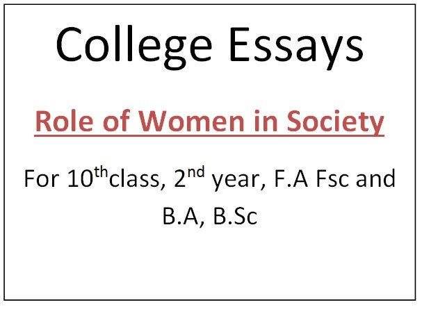 Role Of Woman In Society English Essay Women College Our