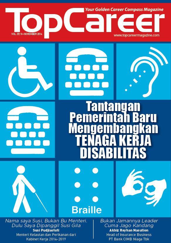 Cover Majalah Edisi 37 | Tantangan Pemerintah Mengembangkan Tenaga Kerja Disabilitas
