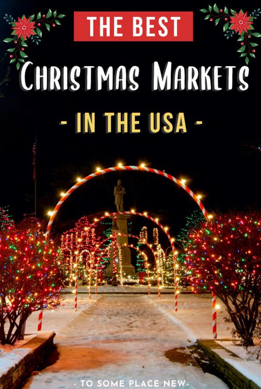 Christmas Market In Usa 2020 Best Christmas markets in the USA for a festive winter in 2020