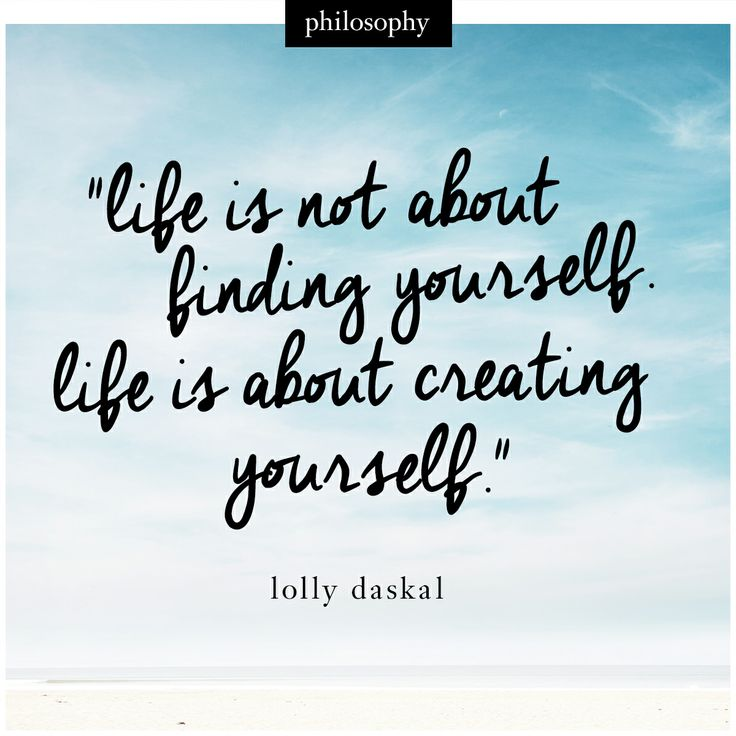 create the life you want to live.