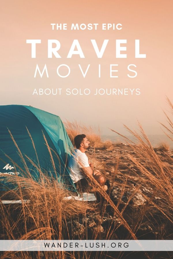 18 Epic Adventure Travel Movies Like Into The Wild In 2020 Travel Movies Adventure Travel Adventure Movies