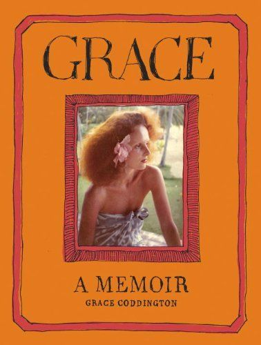 Grace: A Memoir by Grace Coddington. #nyfwVogue Fashion, En Vogue, Book Worth, Vogue Magazines, Grace Coddington,  Dust Covers, Reading Lists, Book Jackets, Fashion Book