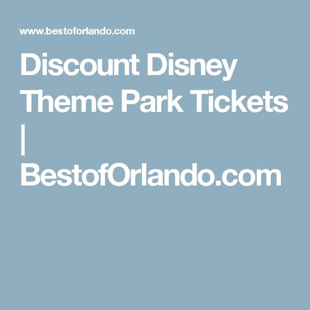 Discount Disney Theme Park Tickets | BestofOrlando.com