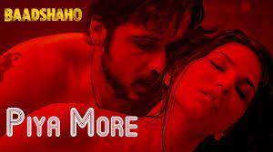 Official Piya More Video Song   Baadshaho   Emraan Hashmi   Sunny Leone   Mika Singh, Neeti Mohan   Ankit Tiwari, Piya More Official Video Song,