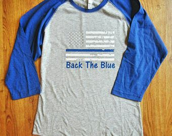 Back The Blue Distressed Flag shirt,  Thin Blue Line shirt, Back the blue shirt, police shirt, police wife shirt