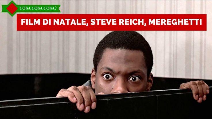Film di Natale, Steve Reich, Mereghetti