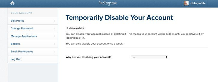 Pin for Later: Take a Break From Instagram With This 1 Easy Tip You will be prompted with a screen letting you know that you are disabling, not deleting, your account.