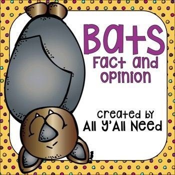Bats: Facts and Opinions by All Y'All Need | Teachers Pay Teachers