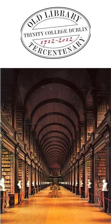 The iconic Old Library in Trinity College Dublin, which houses the Manuscripts and Archives Research Library, celebrates its 300th birthday this year.