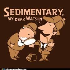 Sedimentary My Dear Watson. Geo Humor