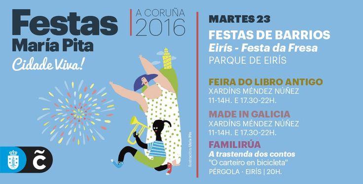 #FelizMartes #ACoruña Hoy en la programación de #MaríaPita16 tenemos las fiestas del barrio de Eirís, con su tradicional Festa da Fresa #visitacoruña #agosto #vacaciones