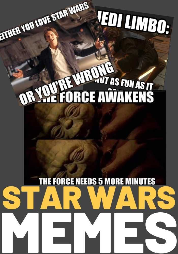Funny Star Wars Memes Perfect For May The Fourth In 2020 With