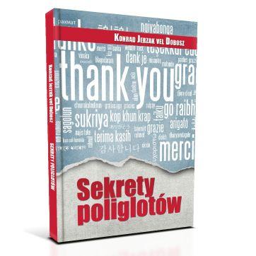 """Jak skutecznie uczyć się języków obcych? Czyli kilka słów o """"Sekretach poliglotów"""""""