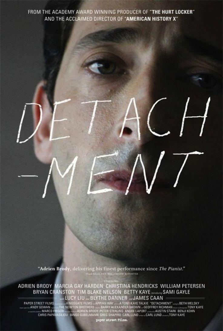 Detachment- terribly sad and honest movie.