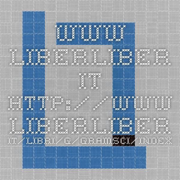 www.liberliber.it http://www.liberliber.it/libri/g/gramsci/index.php  http://www.liberliber.it/mediateca/libri/g/gramsci/letteratura_e_vita_nazionale/pdf/gramsci_letteratura_e_vita_nazionale.pdf