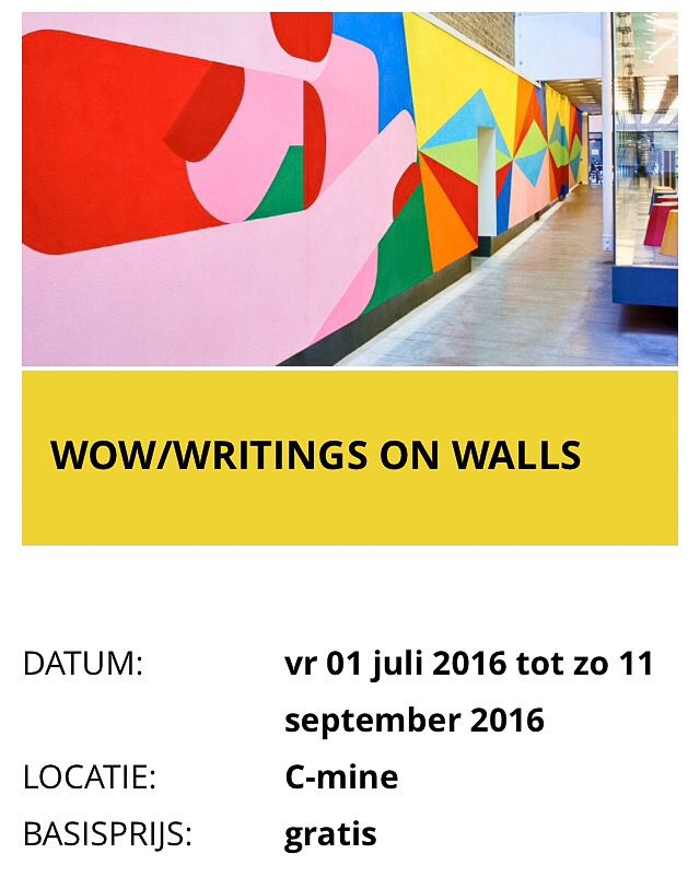 WoW! De nieuwe pop art in  C-Mine  Nog tot 11 september 2016!   Leuke uitstap in combinatie met finger food wandeling   Www.cminezomer.wordpress.com
