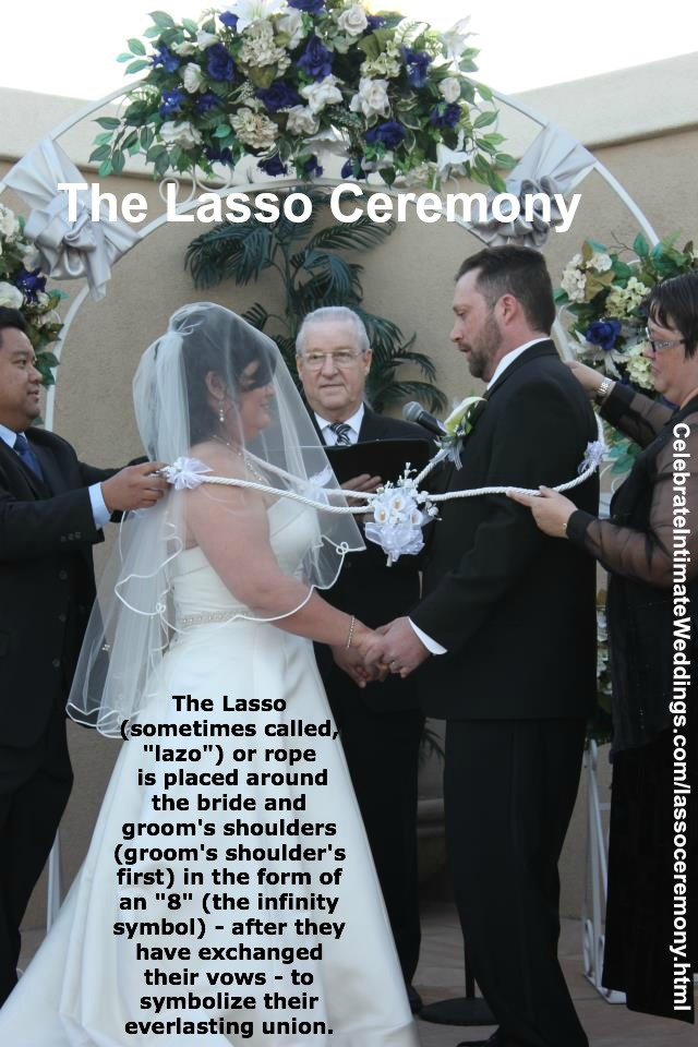 "Different is good and it keeps the guests interested in the wedding ceremony and makes it very special for the bride and groom. There are numerous ""add-on"" ceremonies that can be a part of a ""romantic"" wedding ceremony. Click the photo for more about the Lasso Ceremony. Click this link for a list of ""add-on"" ceremonies on my Wedding Blog: http://celebrateintimateweddings.wordpress.com/category/add-on-ceremonies-2/"