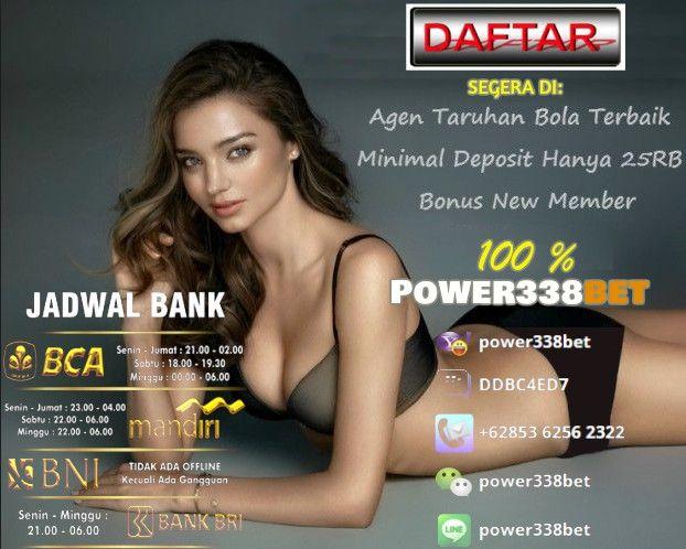 Komisi Mingguan Tanpa Batas *Sportbook 0,8% + 0,3%(0,3% otomatis masuk ketika anda  melakukan taruhan) *Live Casino,Slot Game,IdnLive 1% *IDN POKER 0,5% Buruan Bergabung Bersama Kami Link Alternatif Resmi Kami : www.power338bet.net www.power338.club  Segera Hubungi Kami Di: LiveChat: power338bet.me BBM: DDBC4ED7 LINE: power338bet