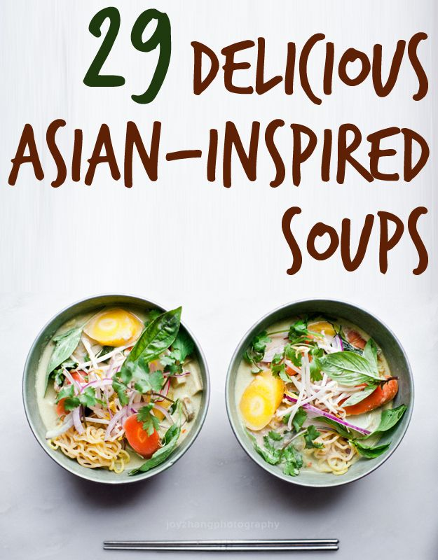 29 Delicious Asian-Inspired Soups. Sub noodles for GF or zuchinni noodles to keep it paleo. #soup #recipes #easy #healthy #recipe #lunch