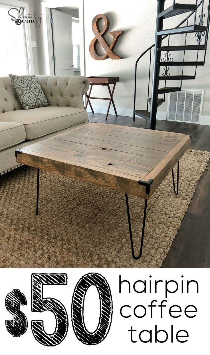 Diy 50 Square Hairpin Leg Coffee Table Shanty 2 Chic Coffee Table Furniture Diy Coffee Table