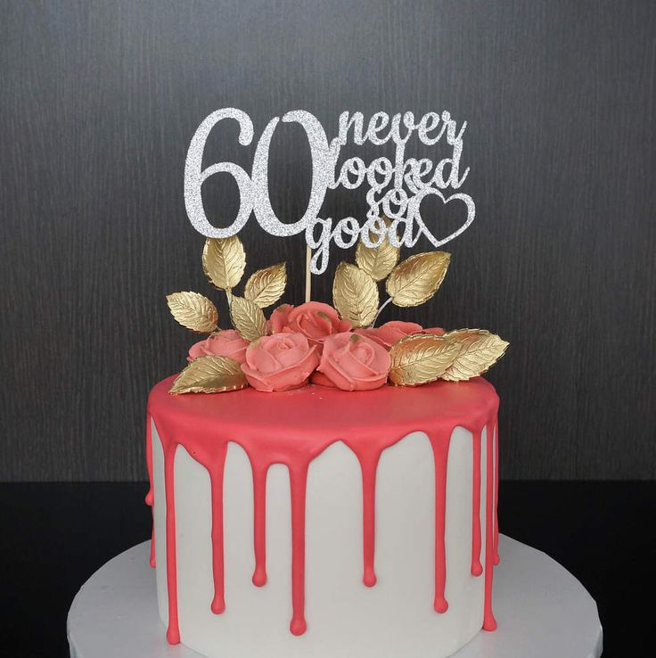 Any Age 60th Birthday Cake Topper, 60 Never Looked So Good, 60th Birthday Cake Topper, Custom Birthday Cake Topper by TrendiConfetti on Etsy https://www.etsy.com/ca/listing/519675125/any-age-60th-birthday-cake-topper-60
