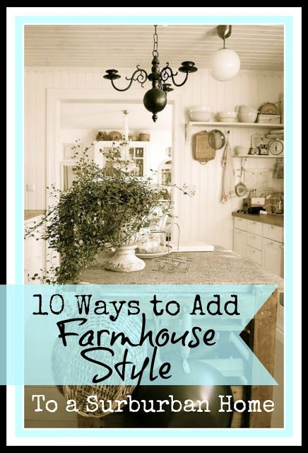ten ways to add Farmhouse Style -there is a picture of open cabinets with breadboard for a sophisticated farmhouse look.